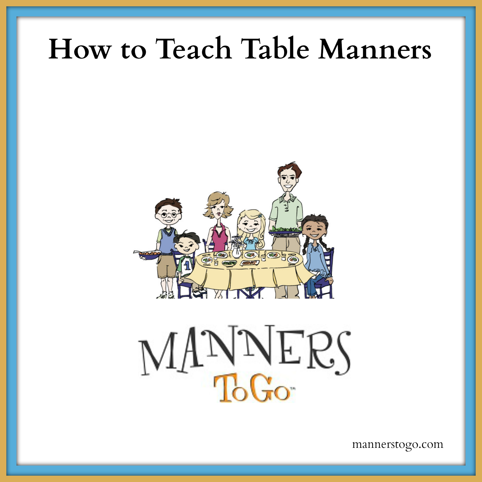 How To Teach Table Manners To Children