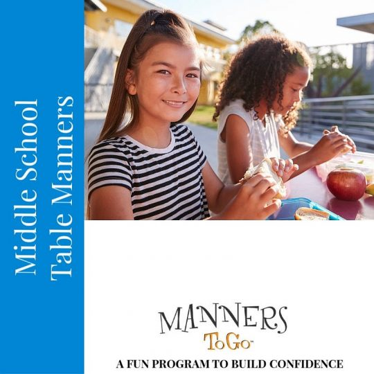 Table Manners curriculum for Middle School