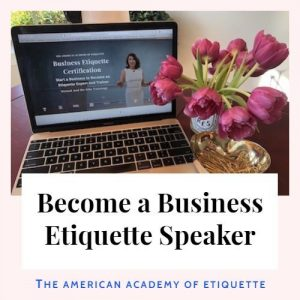 Become a Business Etiquette Speaker