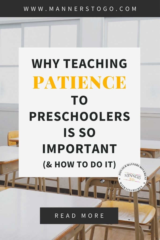 Why Teaching Patience to Preschoolers Is So Important (& How To Do It) | Manners to Go