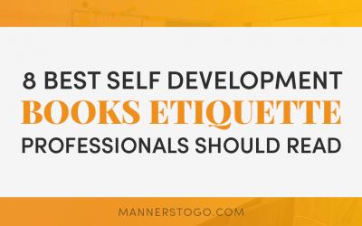 8 Best Self Development Books Etiquette Professionals Should Read