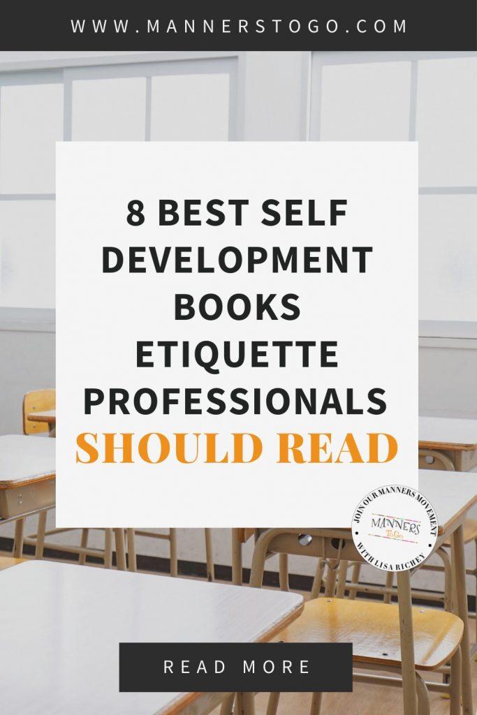 8 Best Self Development Books Etiquette Professionals Should Read | Manners to Go