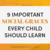 9 Important Social Graces Every Child Should Learn